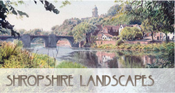 Original watercolour and Giclee prints of Shropshire landscape scenes from Stoneway Gallery, Bridgnorth